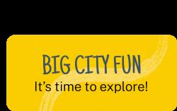 Big City Fun